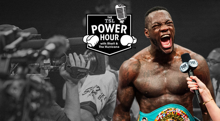 VIDEO: TSL Power Hour- Deontay Wilder